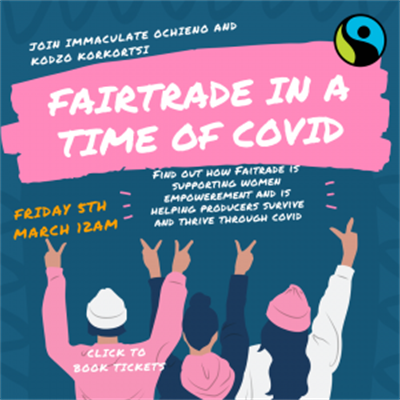 Ethical Trade Fortnight - Fairtrade in a Time of Covid