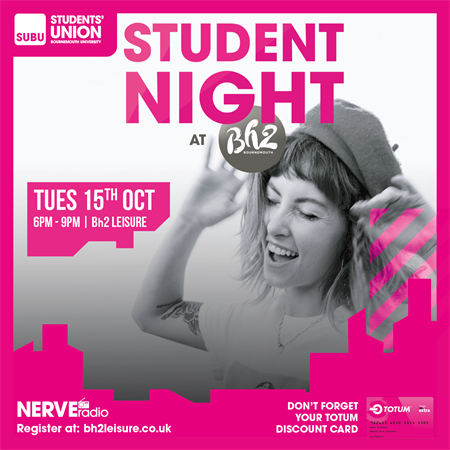 Student Night at Bh2 Leisure