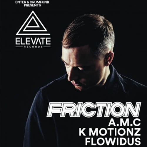 Enter:Drumfunk presents Friction