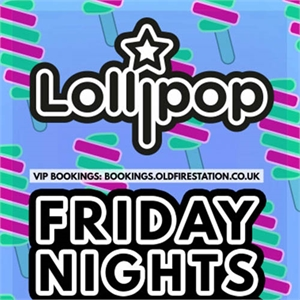 Lollipop Every Friday Night